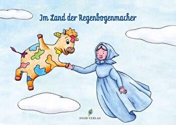 Kinderbuch Teil 3 °Im Land der Regenbogenmacher° von Happy Kuh e.V. günstig bei Kokku im Veganshop kaufen!